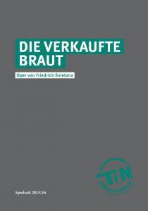 Friedrich Smetana die Verkaufte Braut Programmheft Ivo Zöllner TfN